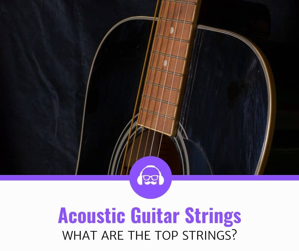 top best strings for your acoustic guitar review