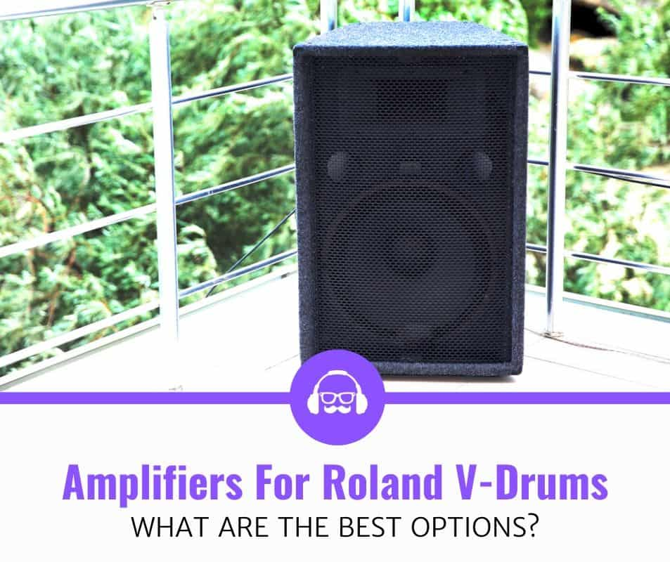 Best Amplifiers For Roland V-Drums Review