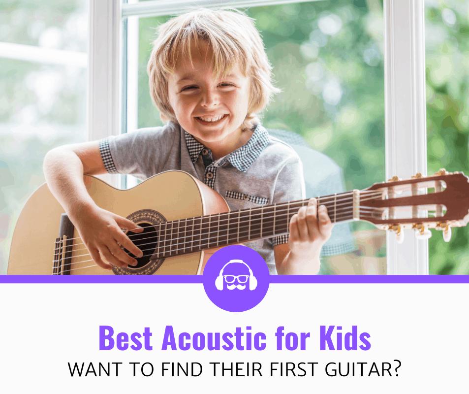 Best Acoustic Guitars for Kids