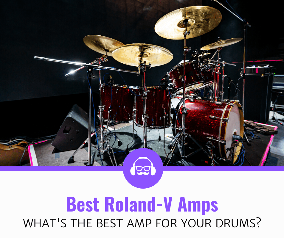 Best Amplifiers for Roland-V Drums