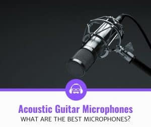 Top Best Microphones For Acoustic Guitar Recordings Review