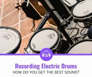 how to record electric drums simple guide