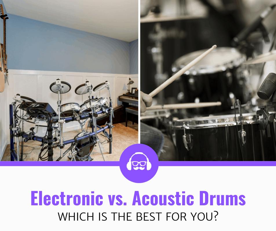 Acoustic Vs Electric Drums (2020 Review)