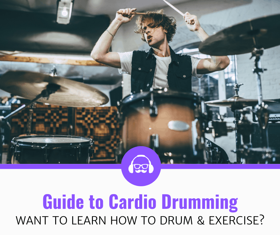 Ultimate Guide To Cardio Drumming