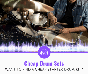 Top 5 Best Cheap Drum Sets (2020 Review)