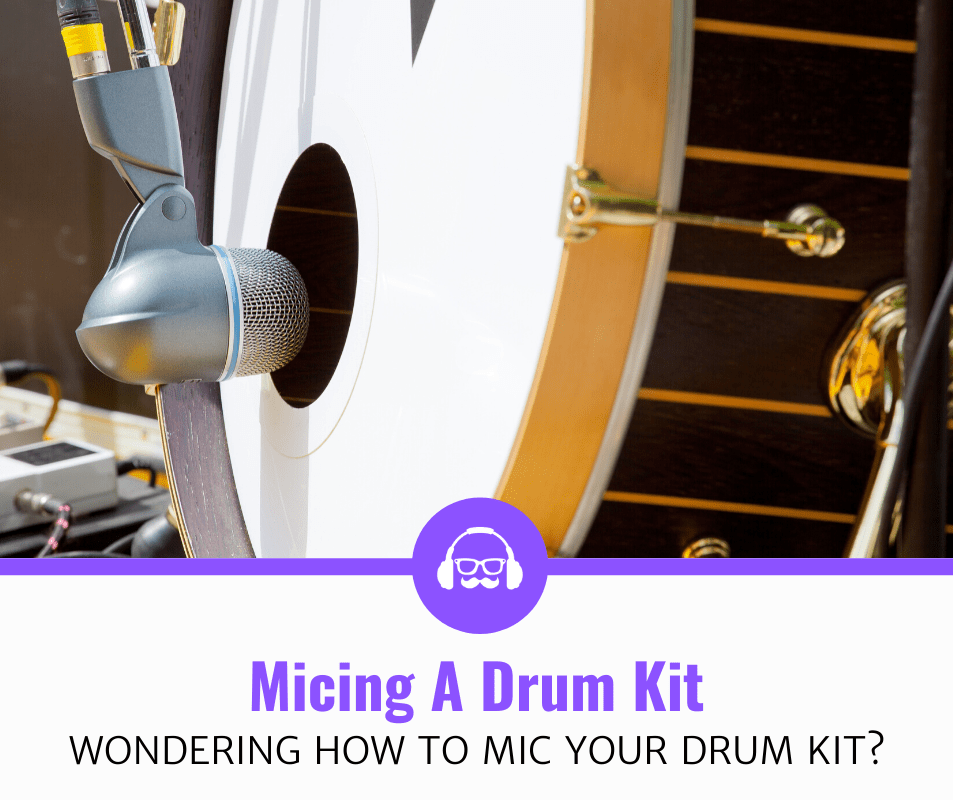 How To Mic Drums (Step-by-Step Guide)