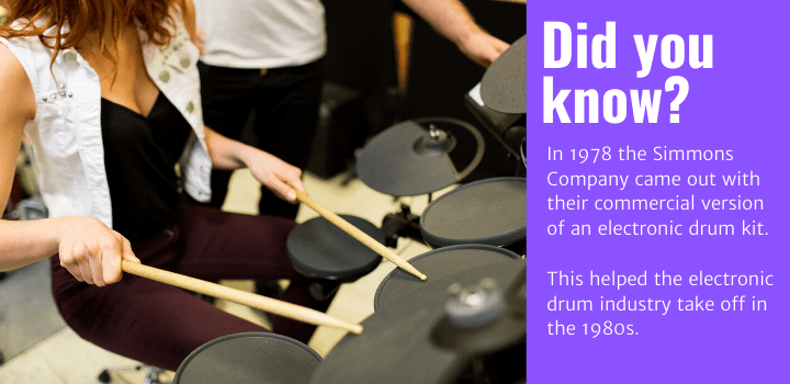 Did you know: In 1978 the Simmons Company came out with their commercial version of an electronic drum kit. This helped the electronic drum industry take off in the 1980s.