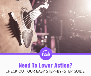How To Lower The Action On An Acoustic Guitar? (9 Step Guide)