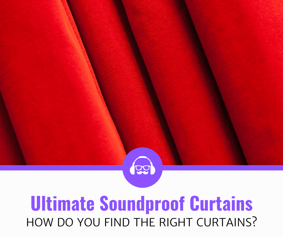 Top 5 Best Soundproof Curtains (2020 Review)