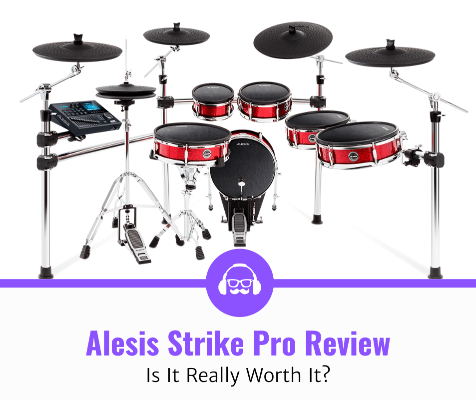 Alesis Strike Pro Review | Is It Worth It?