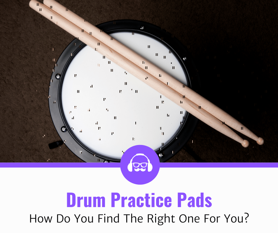Top 7 Best Drum Practice Pads (2020 Review)