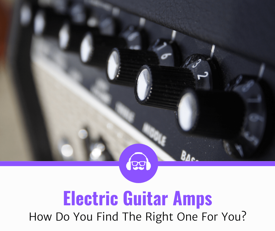 Top 5 Electric Guitar Amps (2020 Review)