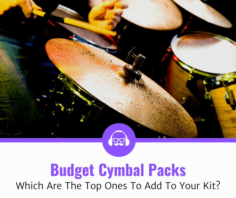 Top 5 Best Budget Cymbal Packs (2020 Review)